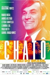 Chatô – O Rei do Brasil