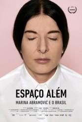Espaço Além – Marina Abramovic e o Brasil